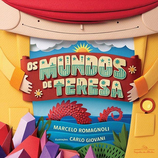 Capa do livro Os Mundos de Teresa, Companhia das Letras