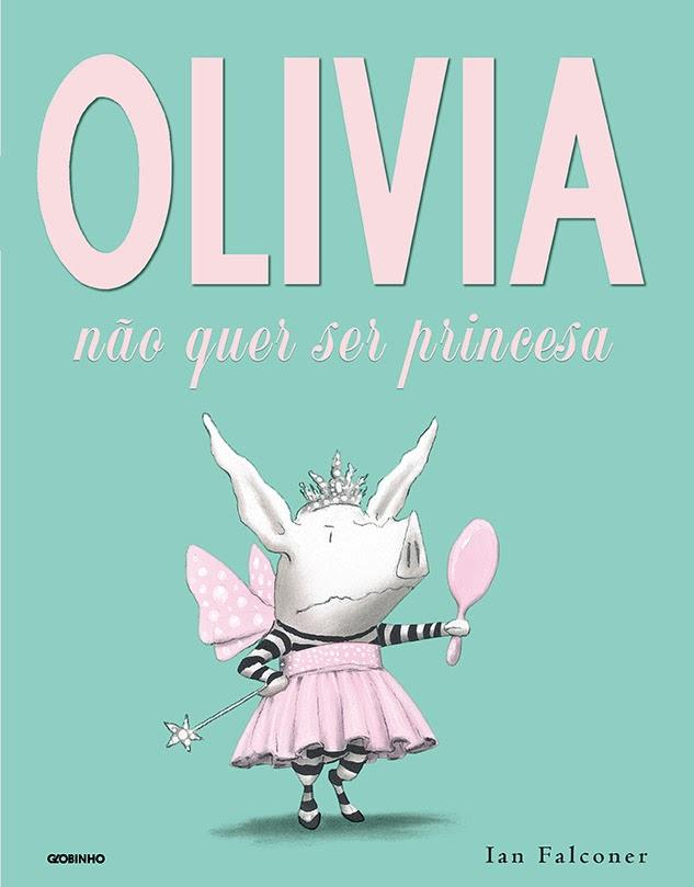 olivia nao quer ser princesa